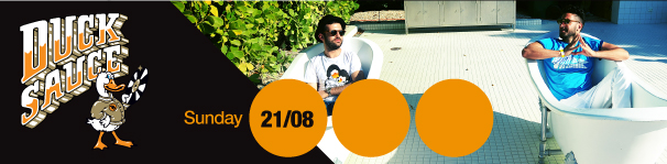 21 AOUT 2011 ► DUCK SAUCE ► ARMAND VAN HELDEN + A-TRACK